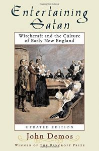 Cover of Entertaining Satan: Witchcraft and the Culture of Early New England (1982). Source: Amazon